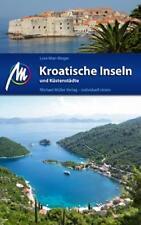 REISEFÜHRER KROATIEN, Kroatische Inseln und Küstenstädte, Michael Müller Verlag