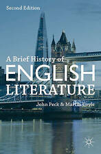 A Brief History of English Literature, Coyle, Martin, Peck, Dr John, Very Good c