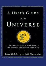 A User's Guide to the Universe: Surviving the Perils of Black Holes, T-ExLibrary
