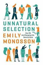 UNNATURAL SELECTION [9781610914994] - EMILY MONOSSON (PAPERBACK) NEW