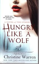 Christine Warren  Hungry Like A Wolf   The Others  Paranormal Romance  Pbk NEW