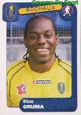 353 WILSON ORUMA NIGERIA FC.SOCHAUX SERVETTE GENEVE STICKER FOOT 2005 PANINI