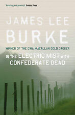 In Electric Mist With Confederate Dead, James Lee Burke, Excellent