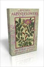 Beautiful Alpine Flowers - over 200 colour public domain images on DVD