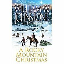 A Rocky Mountain Christmas Johnstone, William W., Johnstone, J.A. Mass Market P