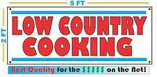 LOW COUNTRY COOKING BANNER Sign NEW XL Larger Size Best Quality for the $$$$$ -