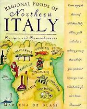Regional Foods of Northern Italy: Recipes and Remembrances by