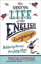 The Secret Life of the English Language: Buttering Parsnips, Twocking Chavs