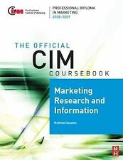 CIM Coursebook 08/09 Marketing Research and Information, Housden, Matthew