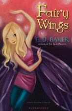 Fairy Wings : A Fairy Tale by E. D. Baker (2012, Paperback)