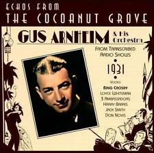 Echos From The Cocoanut Grove: 1931 Gus Arnheim & His Orchestra MUSIC CD