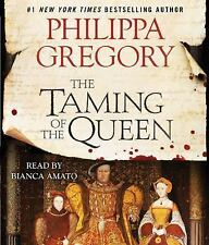 The Taming of the Queen by Philippa Gregory (2015, CD, Unabridged)