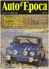 AUTO D'EPOCA 2/1999 RENAULT 8 GORDINI – AMEDEO GORDINI – FERRARI 250 GTL/LM