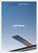 Exit Here., Myers, Jason, Good Book