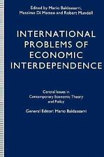 International Problems of Economic Interdependence (Central Issues in Contempora