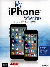 My...: My IPhone for Seniors by Brad Miser (2015, Paperback)
