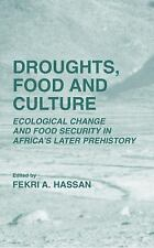 Droughts, Food and Culture: Ecological Change and Food Security in Africa's Late