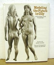Modeling the Figure in Clay by Bruno Lucchesi with Margit Malmstrom 1980 HB/DJ