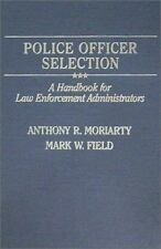 Police Officer Selection: A Handbook for Law Enforcement-ExLibrary