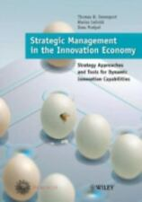 Strategic Management in the Innovation Economy: Strategic Approaches and Tools f