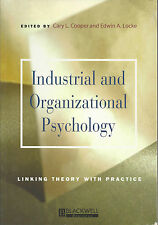 Industrial and Organizational Psycho: Linking Theory with Practice (Manchester