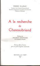 A la recherche de Chateaubriand ,pierre Clarac Nizet 1975 proche du neuf Nizet