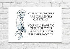 Dobby - Harry Potter - Clean Up Your Own Mess - Poster/Art Print - A4 Size