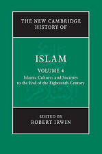 The New Cambridge History of Islam: Volume 4, , Very Good condition, Book