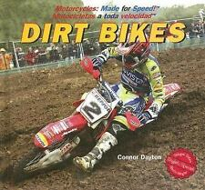 Dirt Bikes (Motorcycles: Made for Speed / Motocicletas a Toda Velocida-ExLibrary