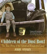 Children of the Dust Bowl : The True Story of the School at Weedpatch Camp by...