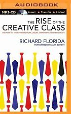 The Rise of the Creative Class : And How It's Transforming Work, Leisure,...