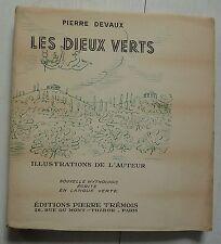 RARE 1946 (1/8 ex. numérotés sur Japon) Pierre DEVAUX : LES DIEUX VERTS/ ARGOT