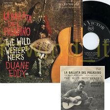 """DUANE EDDY """"LA BALLATA DEL PALADINO/THE WILD WESTER NERS"""" RARO 45GIRI (7"""") ITALY"""