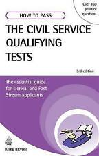 How to Pass the Civil Service Qualifying Tests: The Essential Guide for...