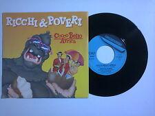 """Ricchi E Poveri – Cocco Bello Africa – Disco Vinile 45 giri 7"""" (Stampa Italia)"""