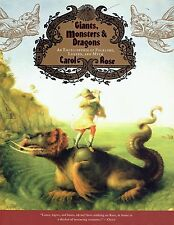 Giants, Monsters & Dragons Encyclopedia of Folklore, Legend & Myth by Carol Rose