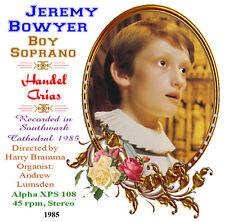 Jeremy Bowyer Boy Soprano - Handel Arias - 1985