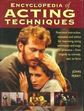 Encyclopedia of Acting Techniques: Illustrated Instruction, Examples and Advice