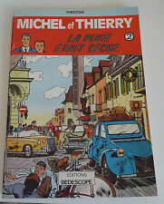 Edition Originale  MICHEL et THIERRY  N° 2    édition BEDESCOPE