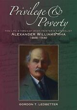 Privilege & Poverty: The Life and Times of Irish Painter and Naturalist Alexande