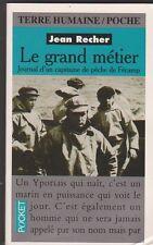 Jean Recher - Le grand métier - Journal d'un capitaine de pêche de Fécamp - 18/5