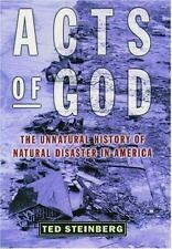 Acts of God: The Unnatural History of Natural Disaster in America, Ted Steinberg