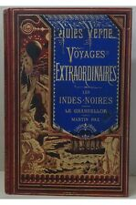 Jules Verne - Les Indes-Noires, Le Chancellor, Martin Paz. Collection Hetzel, ca