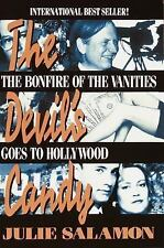 The Devil's Candy : The Bonfire of the Vanities Goes to Hollywood by Julie...
