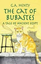 Dover Children's Classics: The Cat of Bubastes : A Tale of Ancient Egypt by G. A