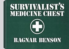 Survivalist's Medicine Chest by Ragnar Benson (1982, Paperback)