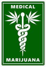 Medical Marijuana Cannabis Sign 12X18