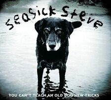 You Can't Teach an Old Dog New Tricks by Seasick Steve (CD, May-2011, PIAS)