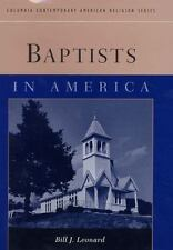 Baptists in America (Columbia Contemporary American Religion Series)-ExLibrary