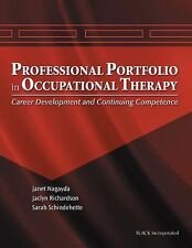 The Professional Portfolio in Occupational Therapy: Career Development and Con..